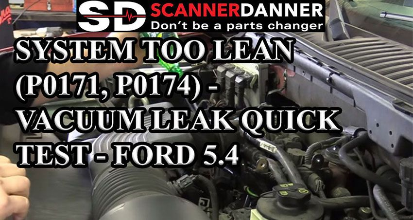 System Too Lean (P0171, P0174) - Vacuum Leak Quick Test ...