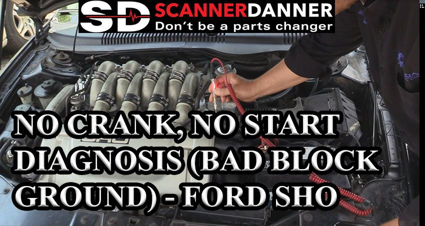 No Crank Start Diagnosis Bad Block Ground Ford Sho Scannerdanner