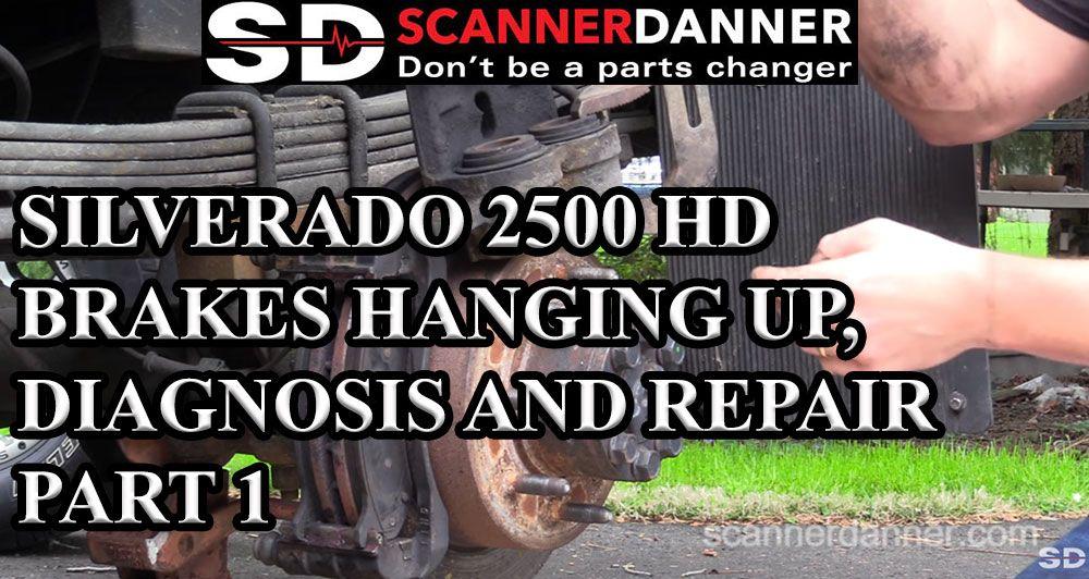 SILVERADO 2500 HD BRAKES HANGING UP DIAGNOSIS AND REPAIR PART 1
