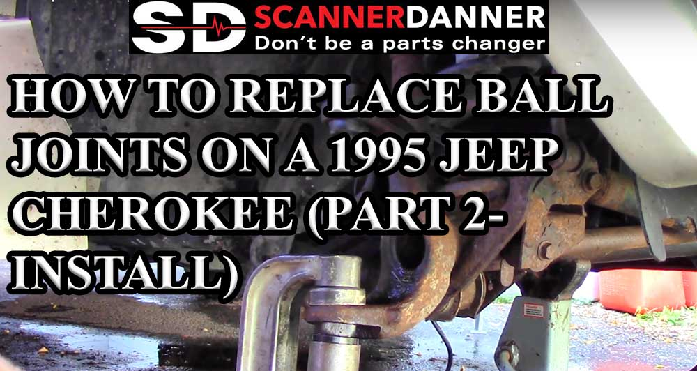 How to replace ball joints on a 1995 jeep cherokee part 2 install